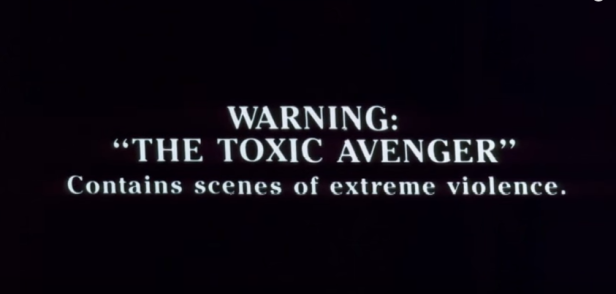 the-toxic-avenger-warning-screen.png
